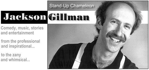 Jackson Gillman, Stand-Up Chameleon